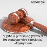 Spite is Punishing Yourself for Someone Else's Actions